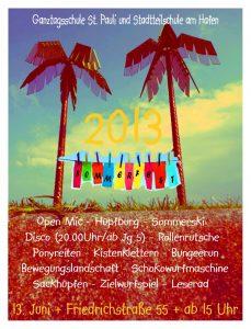 Jedes Jahr findet ein Sommerfest in zusammen mit der Stadtteilschule am Hafen Standort St.Pauli statt.